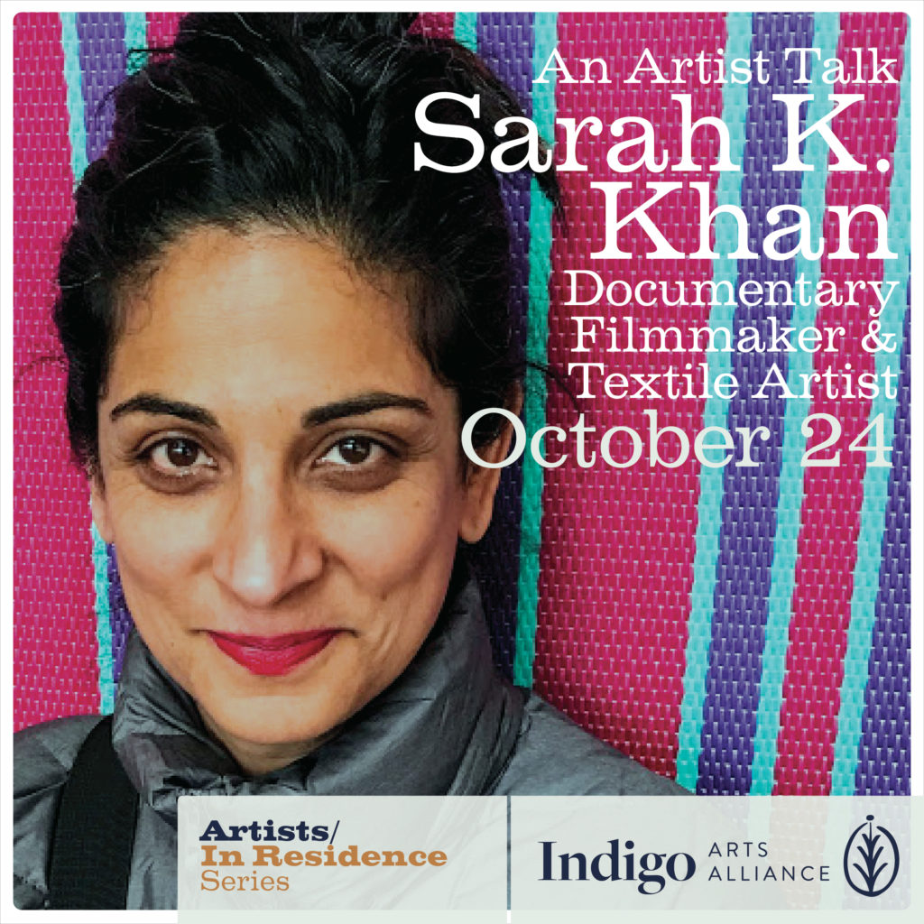 Artists Talk. Sarah K. Khan, Documentary Film Maker, Textile Artists from New York/Pakistan. Topic: Book of Delights and Cook Book of Gestures.