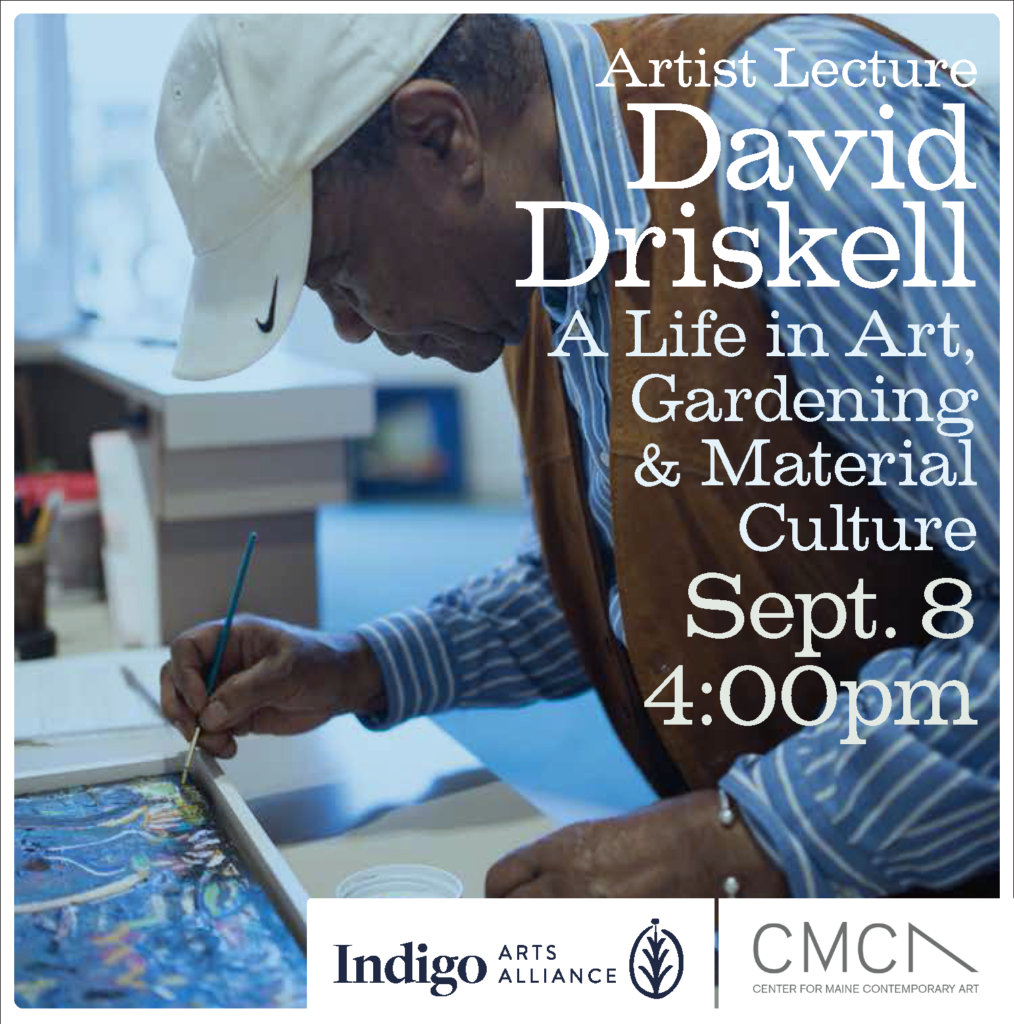 Artist Lecture. David Driskell, A Life in Art, Gardening & Material Culture