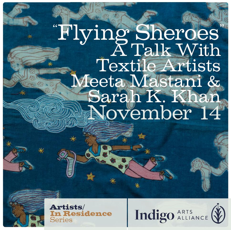 "Artists Talk Meeta Mastani and Sarah K. Khan Topic: ""Flying Sheroes"""