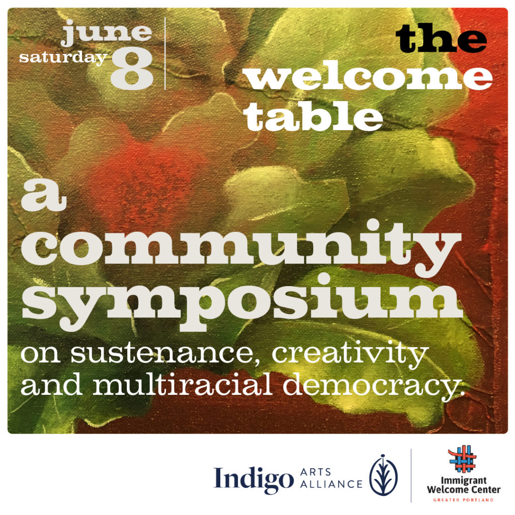 The Welcome Table: A Community Symposium on Sustenance, Creativity and Multiracial Democracy