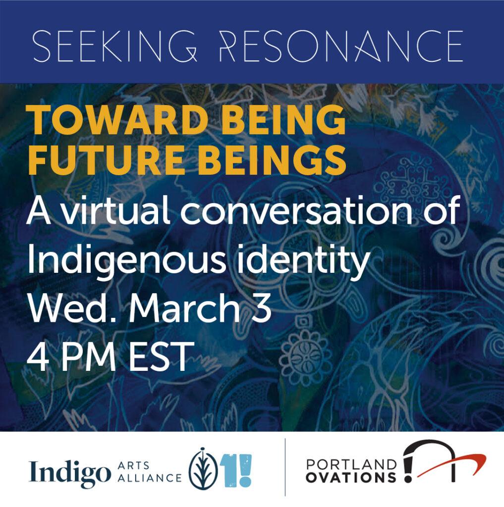 Seeking Resonance: Toward Being Future Beings