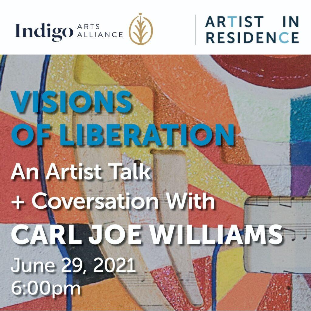 Visions of Liberation: An Artist Talk + Conversation with Carl Joe Williams